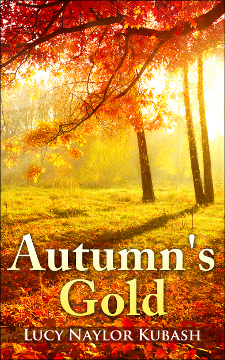 book cover autumn's gold by Lucy Naylor Kubash